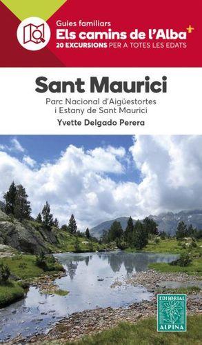 SANT MAURICI - ELS CAMINS DE L'ALBA-