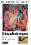 IMPACTO DE LO NUEVO, EL EL ARTE EN EL SIGLO XX