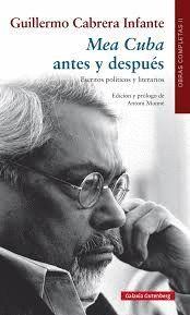 MEA CUBA, ANTES Y DESPUÉS. ESCRITOS POLÍTICOS Y LITERARIOS