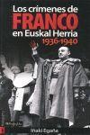 CRIMENES DE FRANCO EN EUSKAL HERRIA 1936-1940, LOS