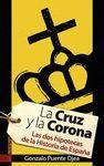 CRUZ Y LA CORONA, LA