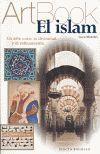 ISLAM, EL. UN ARTE ENTRE LA DIVINIDAD Y EL REFINAMIENTO