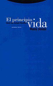 PRINCIPIO VIDA, EL HACIA UNA BIOLOGIA FILOSOFICA