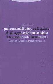PSICOANALISIS Y RELIGION: DIALOGO INTERMINABLE