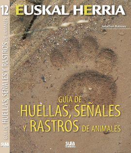 GUIA DE HUELLAS, SEÑALES Y RASTROS ANIMALES