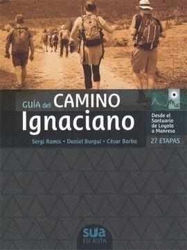 CAMINO IGNACIANO, GUIA DEL