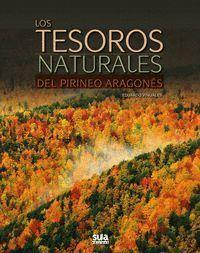 TESOROS NATURALES DEL PIRINEO ARAGONES, LOS