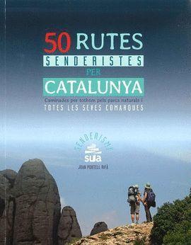 50 RUTES SENDERISTES PER CATALUNYA