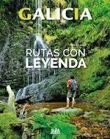 GALICIA. RUTAS CON LEYENDA