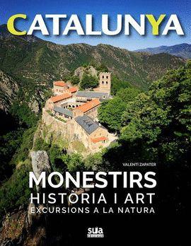 MONESTIRS, HISTÒRIA I ART - CATALUNYA