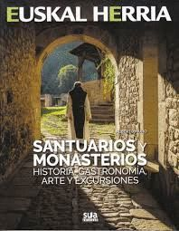 24 SANTUARIOS Y MONASTERIOS. EUSKAL HERRIA