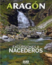ARAGÓN. EXCURSIONES A NACEDEROS