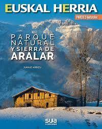 PARQUE NATURAL Y SIERRA DE ARALAR. EUSKAL HERRIA
