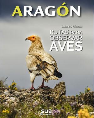 ARAGON. RUTAS PARA OBSERVAR AVES