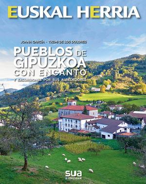 PUEBLOS DE GIPUZKOA CON ENCANTO - EUSKAL HERRIA / EUSKADI