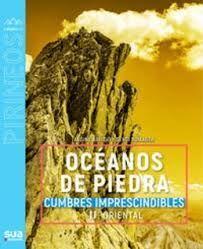 OCEANOS DE PIEDRA. CUMBRES IMPRESCINDIBLES. PIRINEO ORIENTAL II