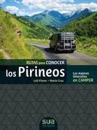 PIRINEOS, RUTAS PARA CONOCER LOS