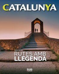 RUTES AMB LLEGENDA - CATALUNYA