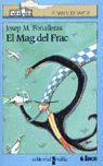 MAG DEL FRAC, EL