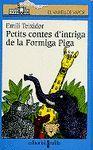 PETITS CONTES D'INTRIGA DE LA FORMIGA PIGA