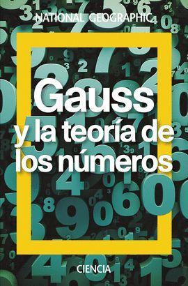 GAUSS Y LA TEORÍA DE LOS NÚMEROS