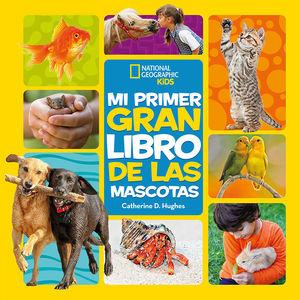 PRIMER GRAN LIBRO DE LAS MASCOTAS, MI