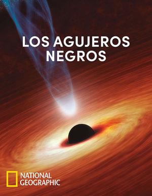 AGUJEROS NEGROS, LOS