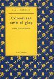 CONVERSES AMB EL GLAÇ