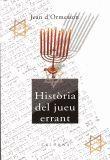 HISTORIA DEL JUEU ERRANT