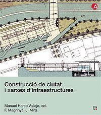 CONSTRUCCIÓ DE CIUTAT I XARXES D'INFRAESTRUCTURES