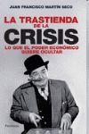 TRASTIENDA DE LA CRISIS, LA