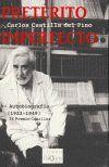 PRETERITO IMPERFECTO. AUTOBIOGRAFIA (1922-1949) (IX PREMIO COMILLAS)