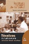 TECNICOS DE LABORATORIO DEL INSTITUTO CATALAN DE LA SALUD. TEMARIO JURIDICO-PROFESIONAL