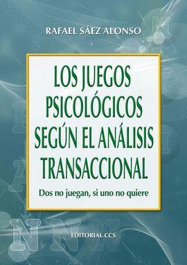 JUEGOS PSICOLOG ANALISIS TRANSACCIONAL, LOS