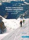 RUTAS CON ESQUIS. PIRINEO ARAGONES II
