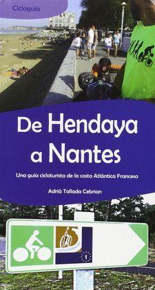 DE HENDAYA A NANTES. CICLOGUÍA