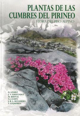 PLANTAS DE LAS CUMBRES DEL PIRINEO - FLORA DEL PISO ALPINO