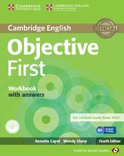 CAMBRIDGE ENGLISH OBJECTIVE FIRST. WORKBOOK WITH ANSWERS