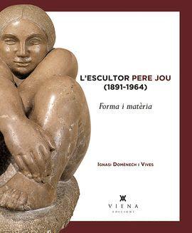 L'ESCULTOR PERE JOU (1891-1964)
