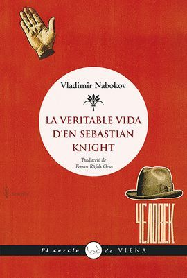 VERITABLE VIDA D'EN SEBASTIAN KNIGHT, LA