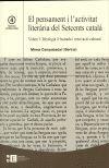 PENSAMENT I L'ACTIVITAT LITERARIA DEL SETCENTS CATALA. VOLUM 1. IDEOLOGIA IL.LUSTRADA Y RENOVACIO