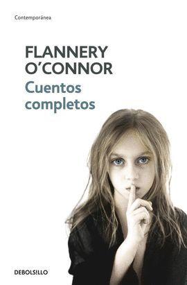 CUENTOS COMPLETOS (FLANNERY O'CONNOR)