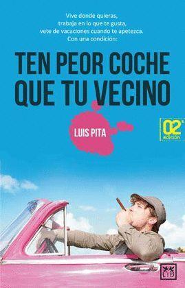 TEN PEOR COCHE QUE TU VECINO (3 ED.)