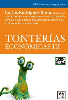 TONTERÍAS ECONÓMICAS III