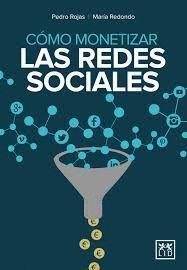 COMO MONETIZAR REDES SOCIALES