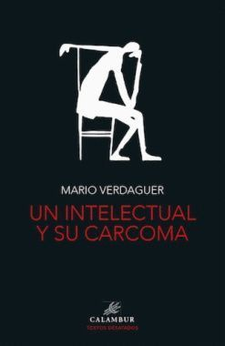 INTELECTUAL Y SU CARCOMA, UN