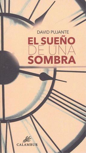 SUEÑO DE UNA SOMBRA, EL
