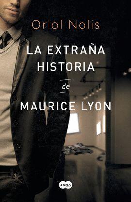EXTRAÑA HISTORIA DE MAURICE LYON, LA