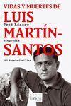 VIDAS Y MUERTES DE LUIS MARTÍN-SANTOS