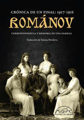 ROMÁNOV: CRÓNICA DE UN FINAL 1917-1918